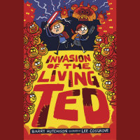 Cover of Invasion of the Living Ted cover