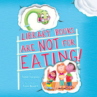 Cover of Library Books Are Not for Eating! cover