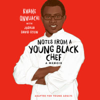 Cover of Notes from a Young Black Chef (Adapted for Young Adults) cover