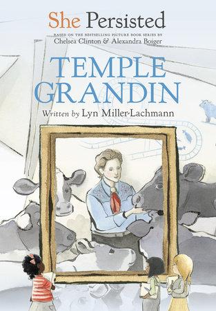She Persisted: Temple Grandin