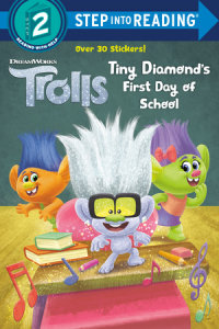Book cover for Tiny Diamond\'s First Day of School (DreamWorks Trolls)
