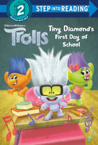Cover of Tiny Diamond\'s First Day of School (DreamWorks Trolls) cover