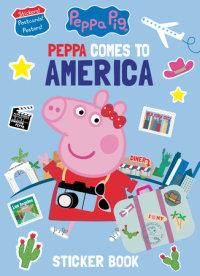 Book cover for Peppa Comes to America Sticker Book (Peppa Pig)