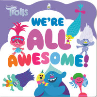 Book cover for We\'re All Awesome! (DreamWorks Trolls)