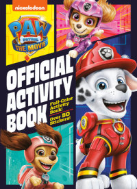 Cover of PAW Patrol: The Movie: Official Activity Book (PAW Patrol)