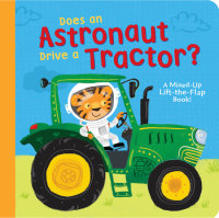 Cover of Does an Astronaut Drive a Tractor?