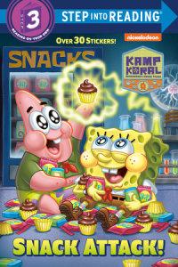 Book cover for Snack Attack! (Kamp Koral: SpongeBob\'s Under Years)