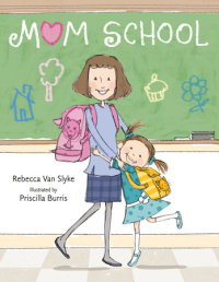 Book cover for Mom School