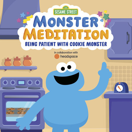 Sesame Street: Monster Meditation: Being Patient with Cookie Monster