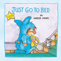 Book cover for Just Go to Bed (Little Critter)