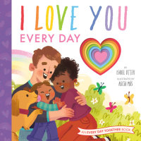 Book cover for I Love You Every Day