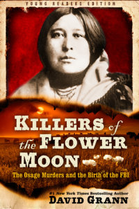 Cover of Killers of the Flower Moon: Adapted for Young Readers