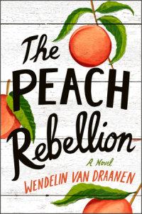 Book cover for The Peach Rebellion