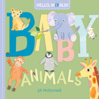 Cover of Hello, World! Baby Animals cover
