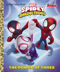 Book cover for The Power of Three (Marvel Spidey and His Amazing Friends)