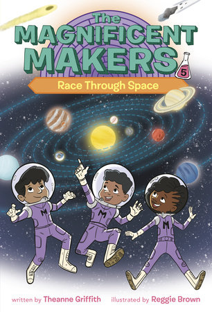 The Magnificent Makers #5: Race Through Space