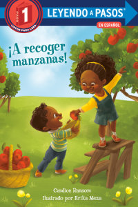 Book cover for ¡A recoger manzanas! (Apple Picking Day! Spanish Edition)
