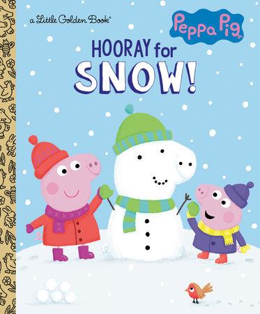 Hooray for Snow! (Peppa Pig)