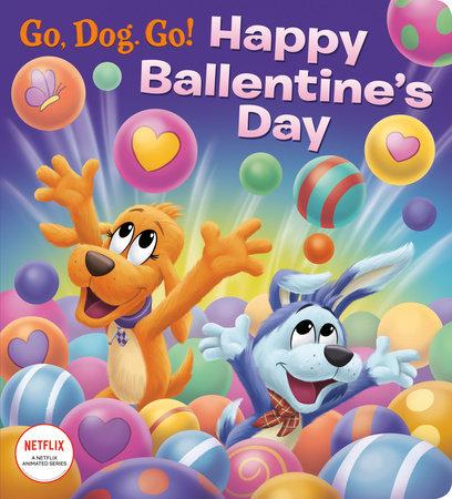 Happy Ballentine's Day! (Netflix: Go, Dog. Go!)