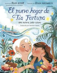 Cover of El nuevo hogar de Tía Fortuna cover