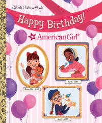 Book cover for Happy Birthday! (American Girl)