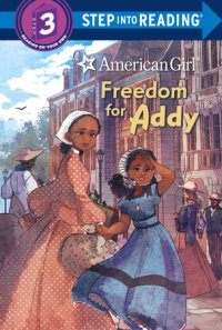 Cover of Freedom for Addy (American Girl) cover