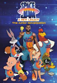 Book cover for Space Jam: A New Legacy: The Junior Novelization (Space Jam: A New Legacy)