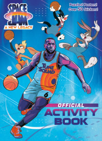 Cover of Space Jam: A New Legacy: Official Activity Book (Space Jam: A New Legacy)