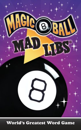 Magic 8 Ball Mad Libs
