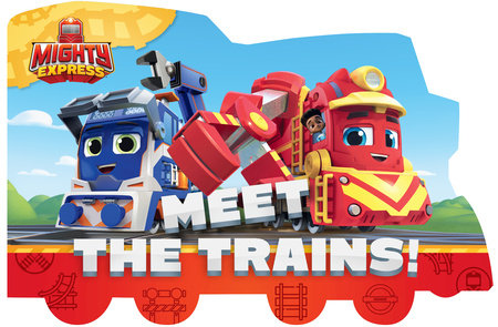 Meet the Trains!