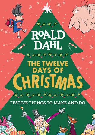Roald Dahl: The Twelve Days of Christmas