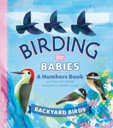 Birding for Babies: Backyard Birds