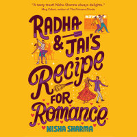 Cover of Radha & Jai\'s Recipe for Romance cover