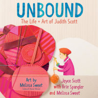Cover of Unbound: The Life and Art of Judith Scott cover
