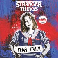 Cover of Stranger Things: Rebel Robin cover