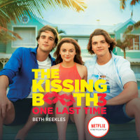 Cover of The Kissing Booth #3: One Last Time cover