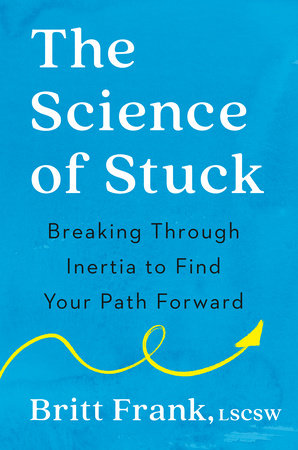 The Science of Stuck