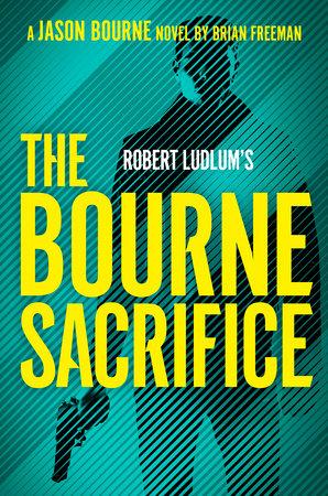 Robert Ludlum's The Bourne Sacrifice