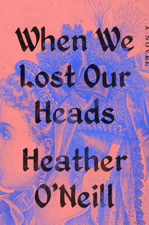 When We Lost Our Heads