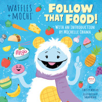 Book cover for Follow That Food! (Waffles + Mochi)