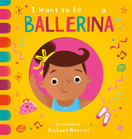I Want to Be...a Ballerina