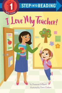 Book cover for I Love My Teacher!