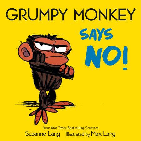 Grumpy Monkey Says No!