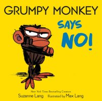 Book cover for Grumpy Monkey Says No!