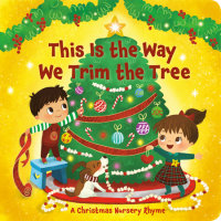 Book cover for This Is the Way We Trim the Tree