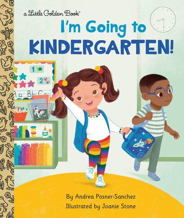 I'm Going to Kindergarten!
