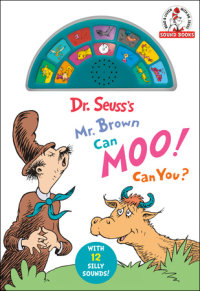 Book cover for Dr. Seuss\'s Mr. Brown Can Moo! Can You?