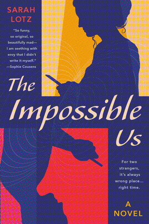 The Impossible Us