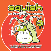 Cover of Squish #3: The Power of the Parasite cover