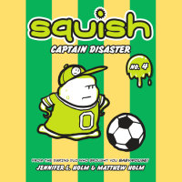 Cover of Squish #4: Captain Disaster cover
